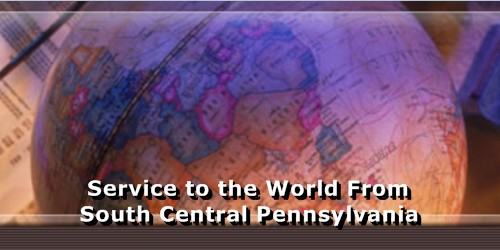 Serving the world from South Central Pennsylvania
